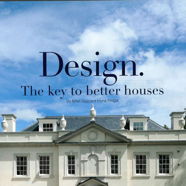 Design. The Key to Better Houses – Surrey Magazine