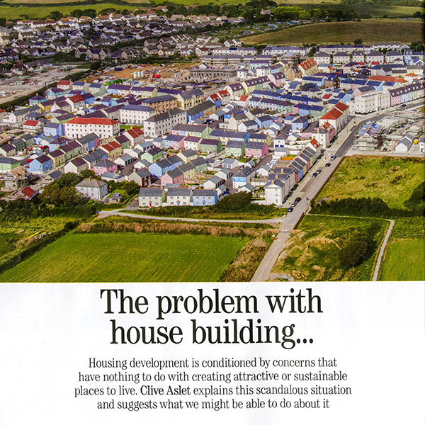 The Problem With House Building…. – by Clive Aslet for Country Life